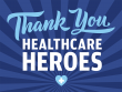 Yard Sign, Thanks Healthcare Heroes 24x18
